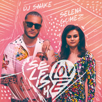 DJ Snake, Selena Gomez - Selfish Love - cover CD