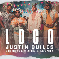 Justin Quiles, Chimbala, Zion & Lennox - Loco - cover CD